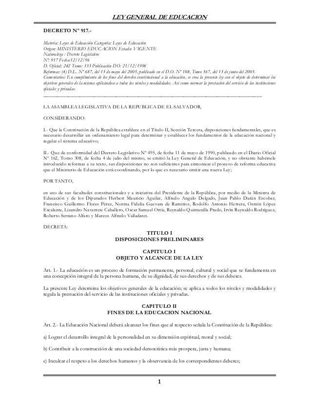 LEY GENERAL DE EDUCACION  DECRETO Nº 917.-  Materia: Leyes de Educación Categoría: Leyes de Educación  Origen: MINISTERIO ...