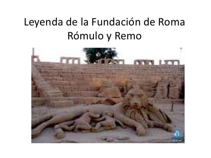 Leyenda de la Fundación de Roma        Rómulo y Remo