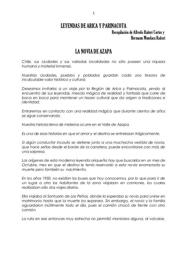 LEYENDAS DE ARICA Y PARINACOTA Recopilación de Alfredo Raiteri Cortes y Hermann Mondaca Raiteri LA NOVIA DE AZAPA Chile, s...