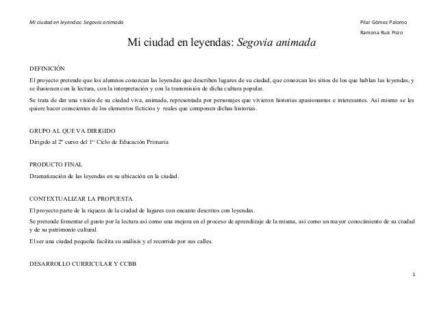 Mi ciudad en leyendas: Segovia animada Pilar Gómez PalomoRamona Ruiz PozoMi ciudad en leyendas: Segovia animadaDEFINICIÓNE...