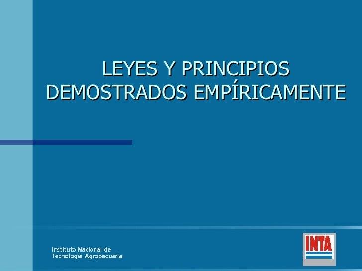 LEYES Y PRINCIPIOS DEMOSTRADOS EMPÍRICAMENTE