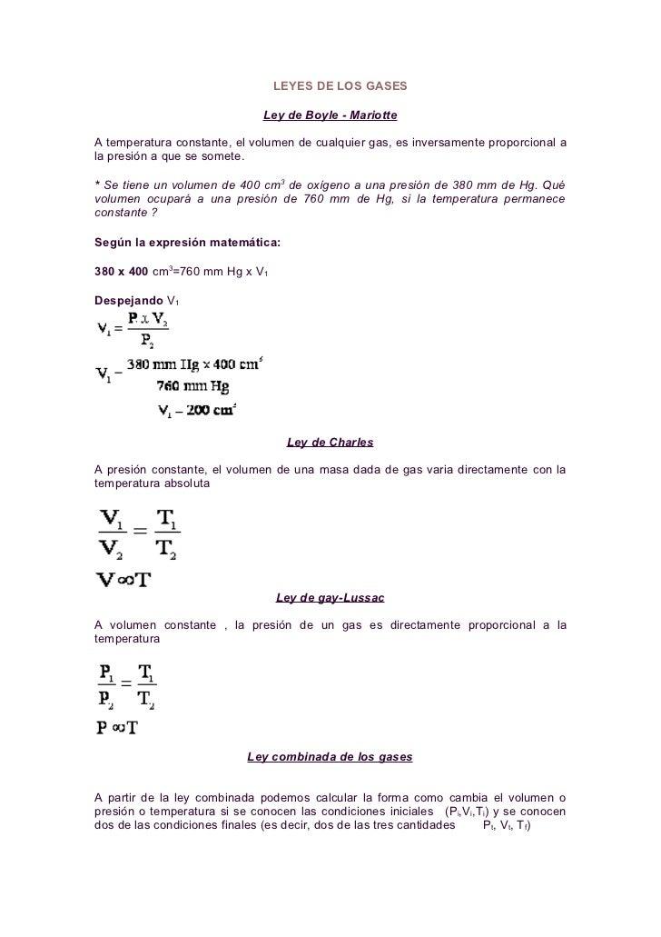 LEYES DE LOS GASES                                Ley de Boyle - Mariotte  A temperatura constante, el volumen de cualquie...