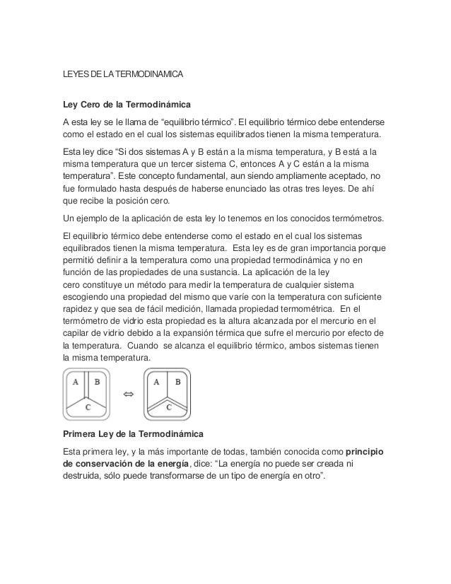 """LEYES DE LATERMODINAMICALey Cero de la TermodinámicaA esta ley se le llama de """"equilibrio térmico"""". El equilibrio térmico ..."""