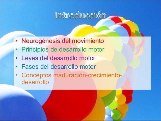 Leyes del desarrollo motor y neuroplasticidad Slide 2