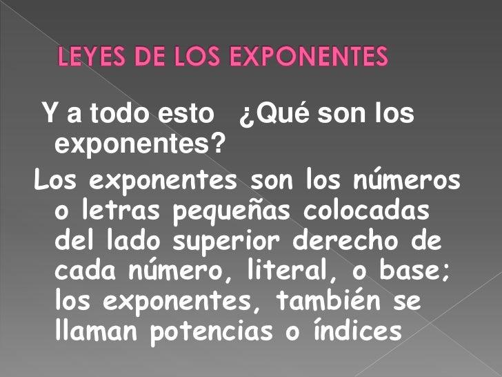 Leyes de los exponentes presentación Slide 2