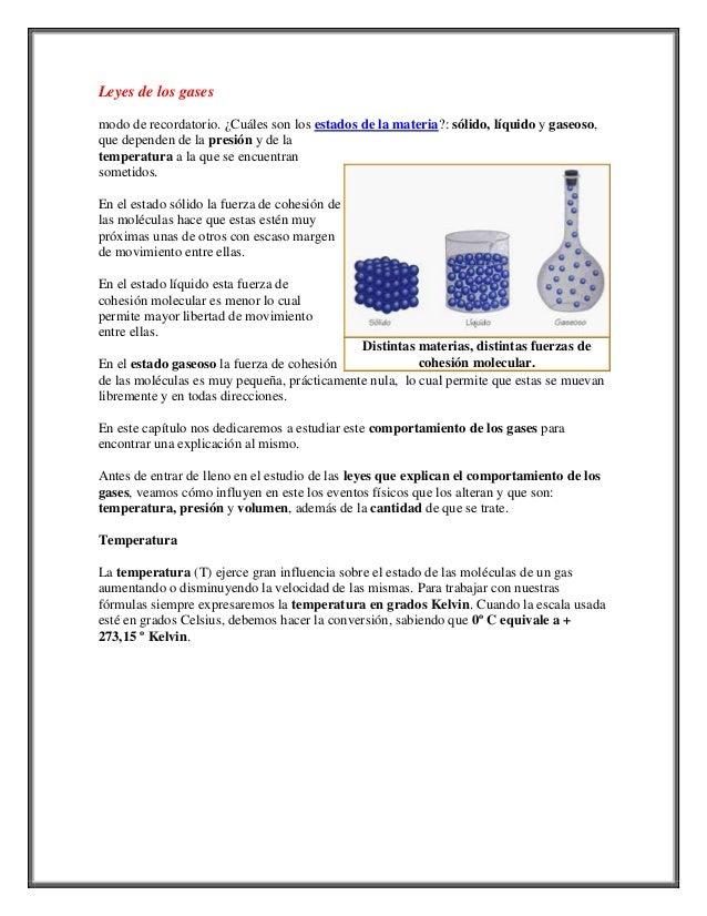 Leyes de los gases modo de recordatorio. ¿Cuáles son los estados de la materia?: sólido, líquido y gaseoso, que dependen d...