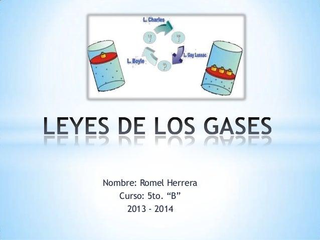 "Nombre: Romel Herrera Curso: 5to. ""B"" 2013 - 2014"
