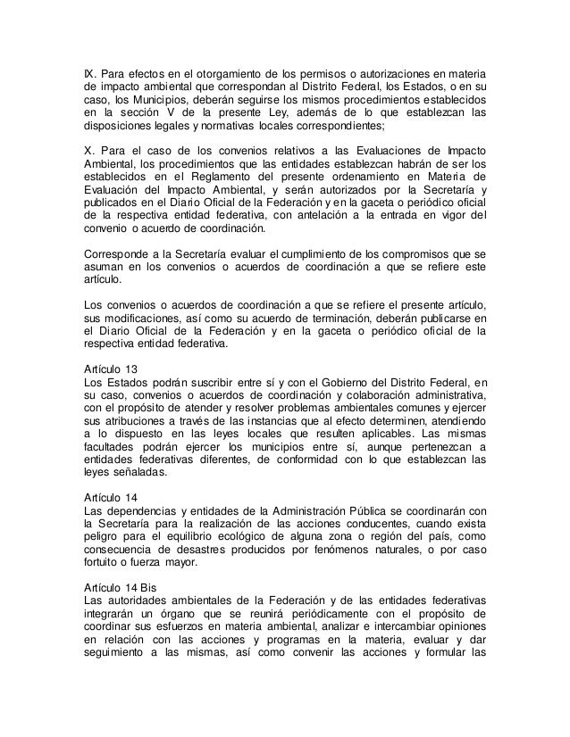 IX. Para efectos en el otorgamiento de los permisos o autorizaciones en materia  de impacto ambiental que correspondan al ...
