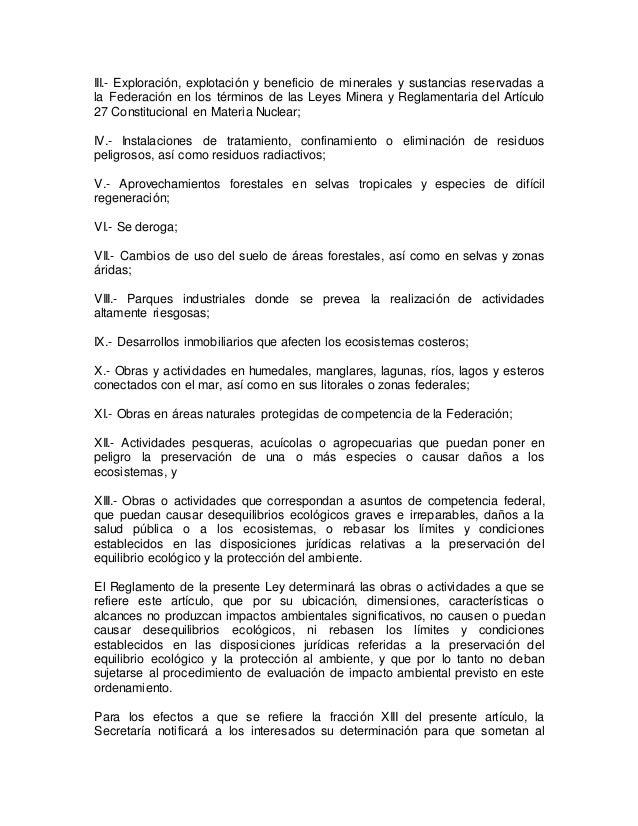 III.- Exploración, explotación y beneficio de minerales y sustancias reservadas a  la Federación en los términos de las Le...