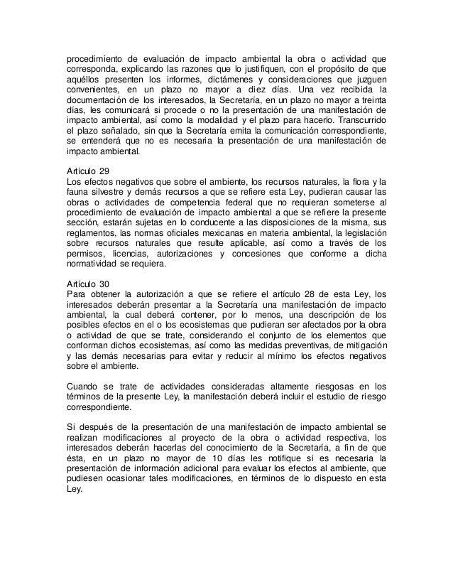 procedimiento de evaluación de impacto ambiental la obra o actividad que  corresponda, explicando las razones que lo justi...