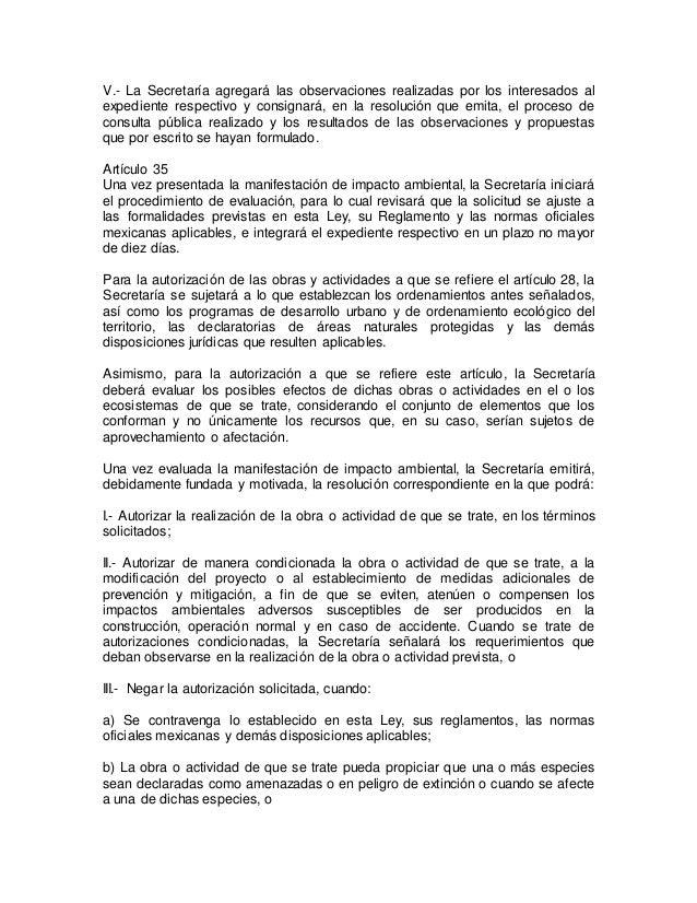 V.- La Secretaría agregará las observaciones realizadas por los interesados al  expediente respectivo y consignará, en la ...