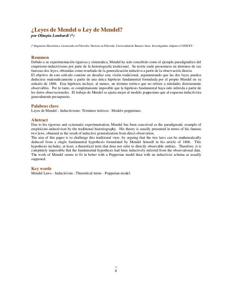 ¿Leyes de Mendel o Ley de Mendel?por Olimpia Lombardi (*)(*)Ingeniera Electrónica. Licenciada en Filosofía. Doctora en Fil...