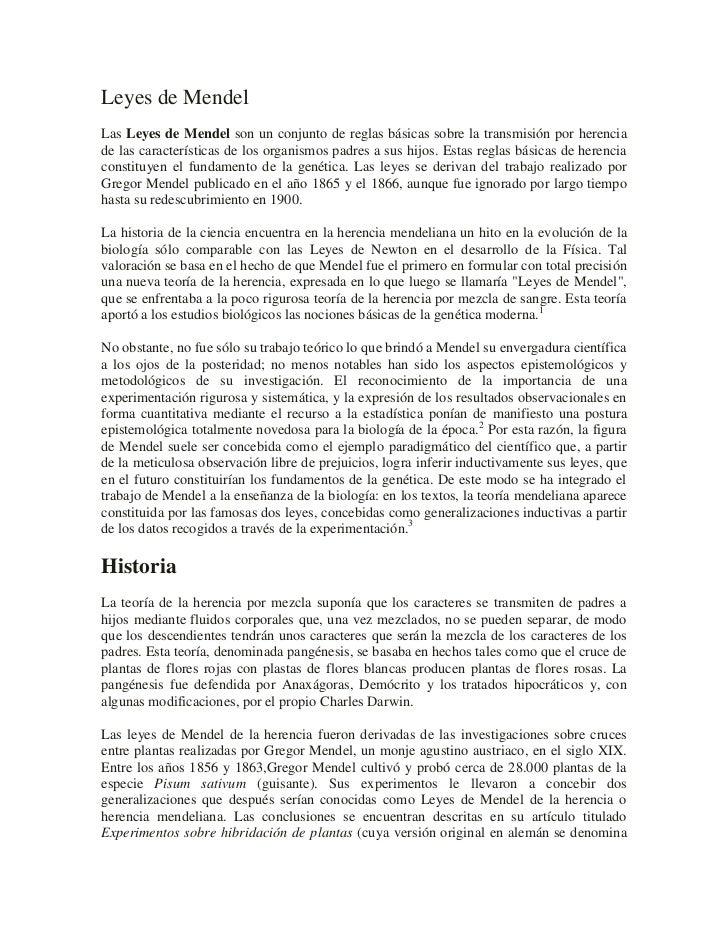 Leyes de MendelLas Leyes de Mendel son un conjunto de reglas básicas sobre la transmisión por herenciade las característic...