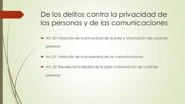 De los delitos contra la privacidad de las personas y de las comunicaciones  Art. 20: Violación de la privacidad de la da...