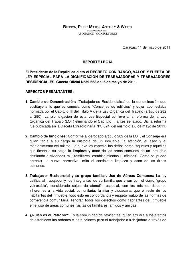 BENSON, PEREZ MATOS, ANTAKLY & WATTS FUNDADO EN 1953  ABOGADOS - CONSULTORES  Caracas, 11 de mayo de 2011  REPORTE LEGAL E...