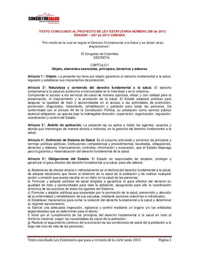 Texto conciliado Ley Estatutaria que pasa a revisión de la corte junio 2013 Página 1 TEXTO CONCILIADO AL PROYECTO DE LEY E...