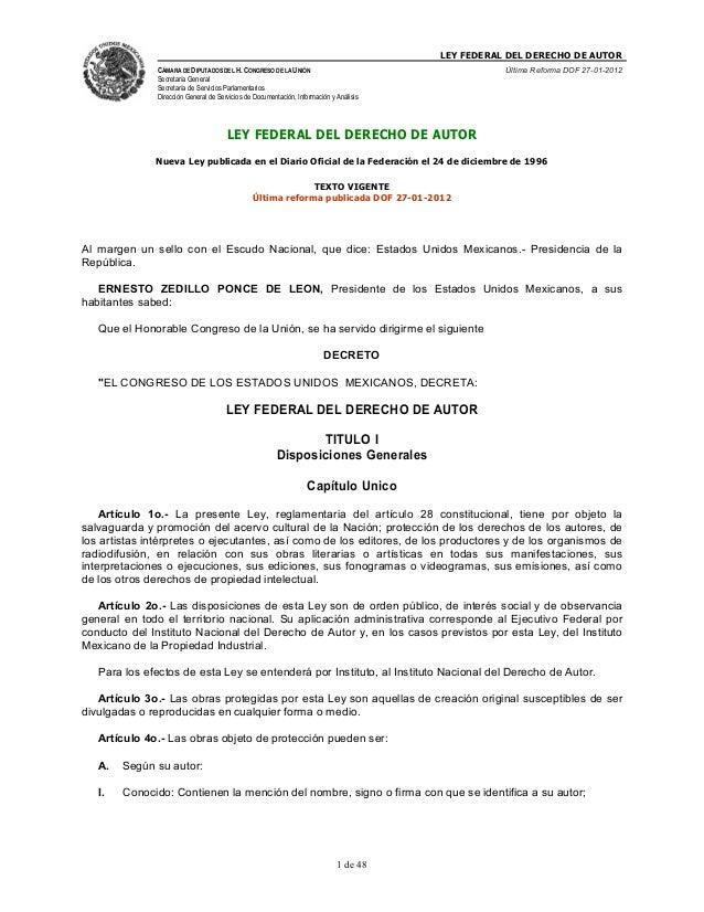 LEY FEDERAL DEL DERECHO DE AUTORCÁMARA DE DIPUTADOS DEL H. CONGRESO DE LA UNIÓNSecretaría GeneralSecretaría de Servicios P...