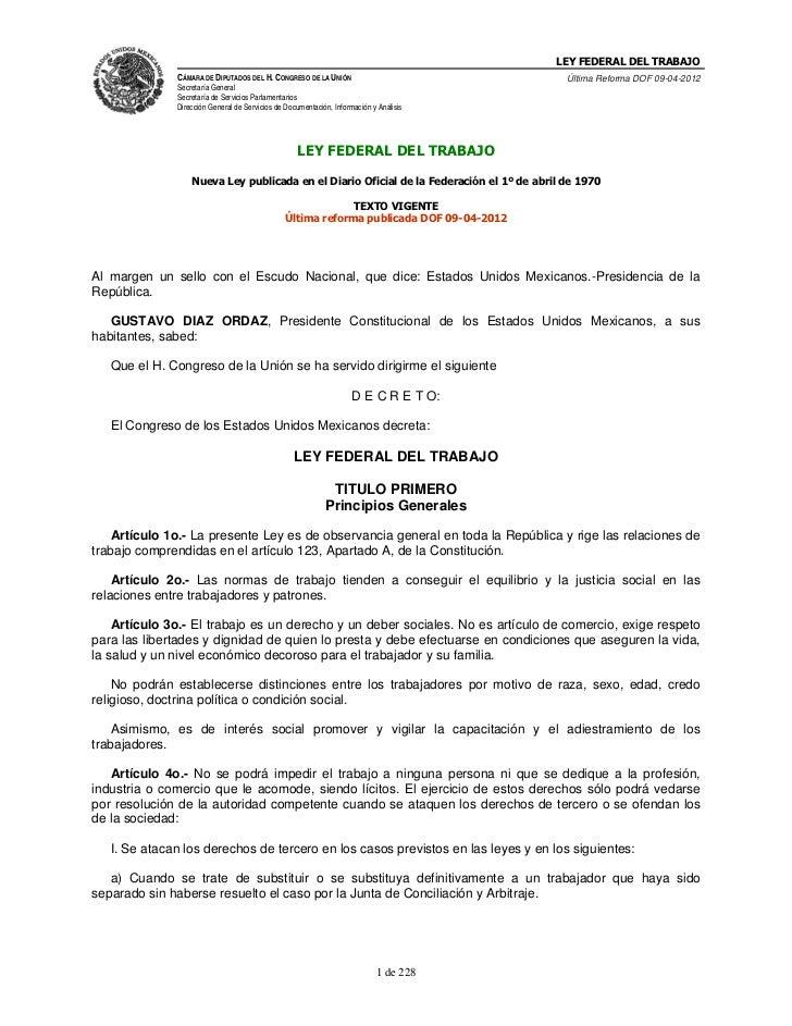 LEY FEDERAL DEL TRABAJO              CÁMARA DE DIPUTADOS DEL H. CONGRESO DE LA UNIÓN                              Última R...