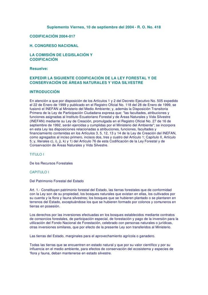 Suplemento Viernes, 10 de septiembre del 2004 - R. O. No. 418  CODIFICACIÓN 2004-017  H. CONGRESO NACIONAL  LA COMISIÓN DE...