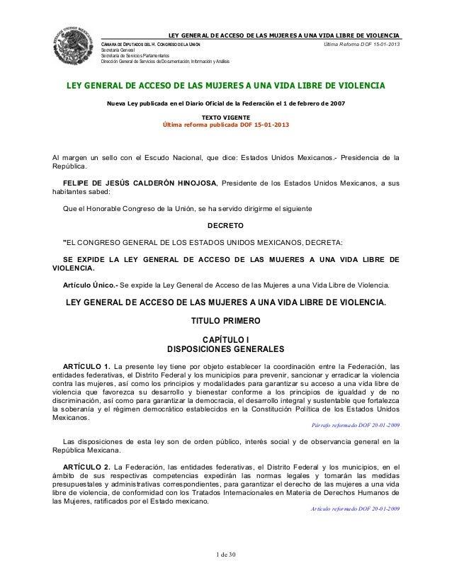 LEY GENERAL DE ACCESO DE LAS MUJERES A UNA VIDA LIBRE DE VIOLENCIA CÁMARA DE DIPUTADOS DEL H. CONGRESO DE LA UNIÓN  Última...