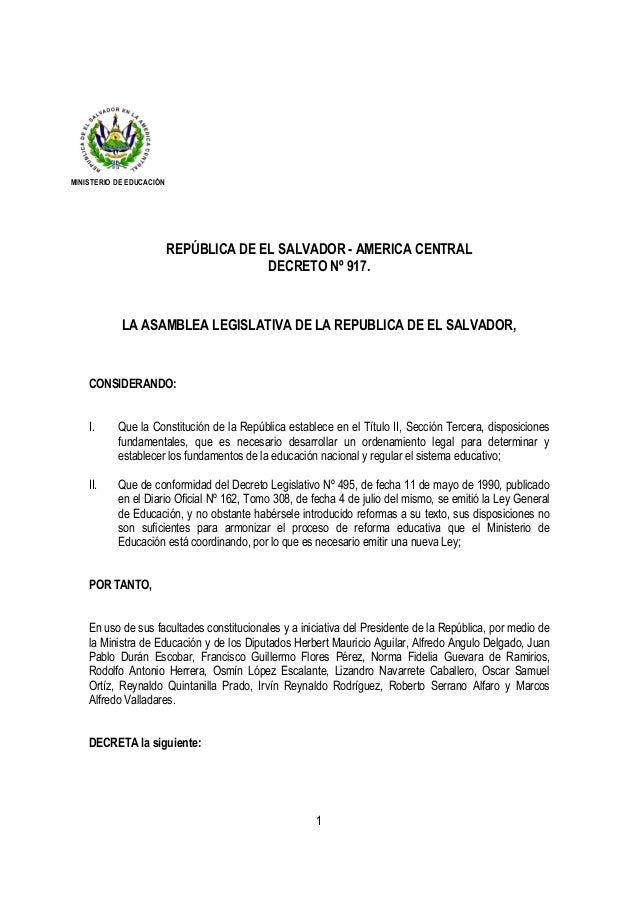 1 REPÚBLICA DE EL SALVADOR - AMERICA CENTRAL DECRETO Nº 917. LA ASAMBLEA LEGISLATIVA DE LA REPUBLICA DE EL SALVADOR, CONSI...