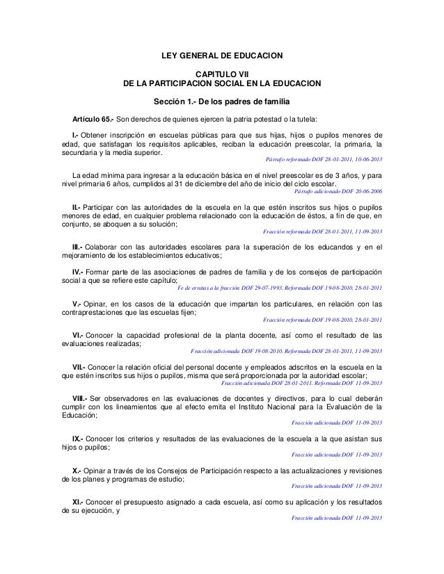 LEY GENERAL DE EDUCACION CAPITULO VII DE LA PARTICIPACION SOCIAL EN LA EDUCACION Sección 1.- De los padres de familia Artí...