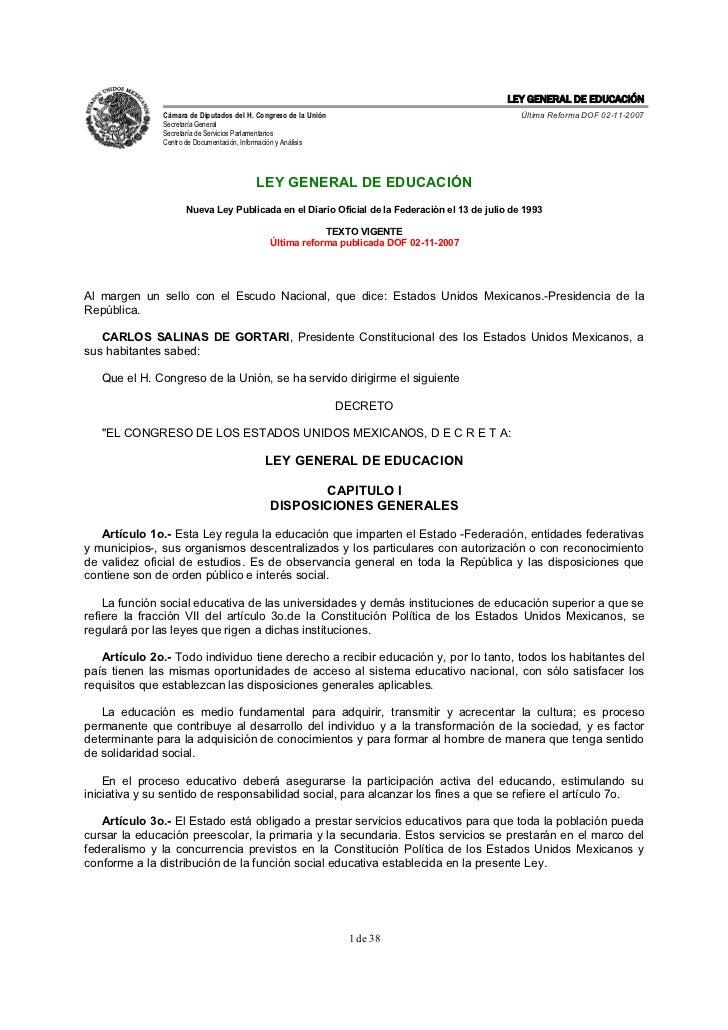 LEY GENERAL DE EDUCACIÓN               Cámara de Diputados del H. Congreso de la Unión                                   Ú...