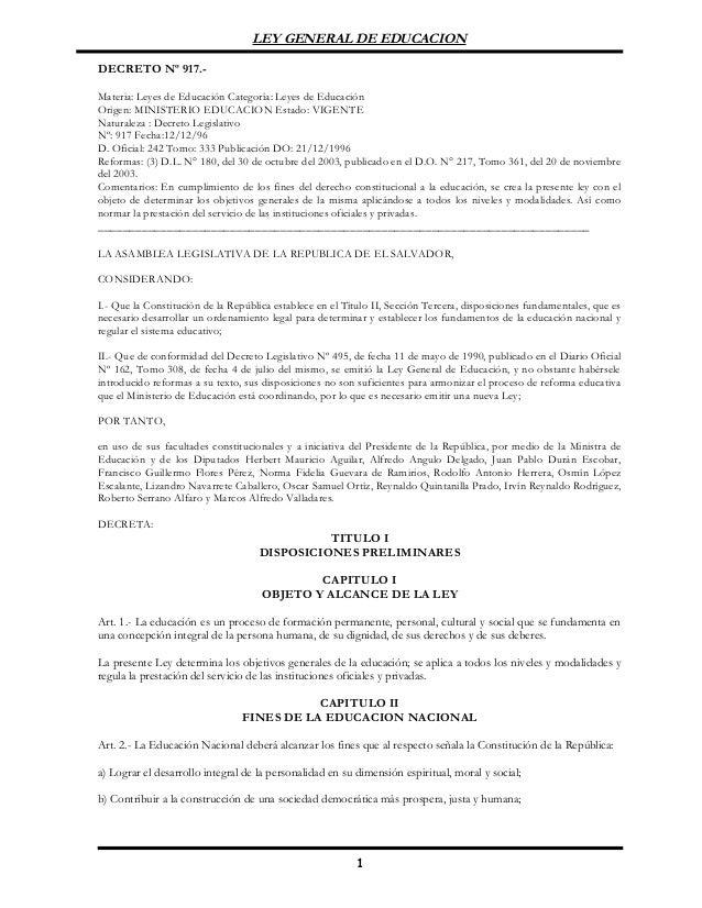 LEY GENERAL DE EDUCACION DECRETO Nº 917.- Materia: Leyes de Educación Categoría: Leyes de Educación Origen: MINISTERIO EDU...