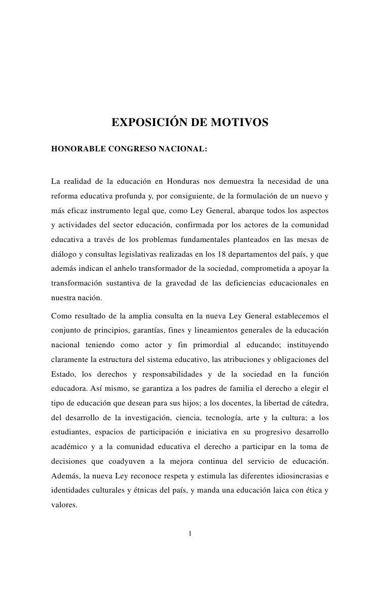 EXPOSICIÓN DE MOTIVOSHONORABLE CONGRESO NACIONAL:La realidad de la educación en Honduras nos demuestra la necesidad de una...