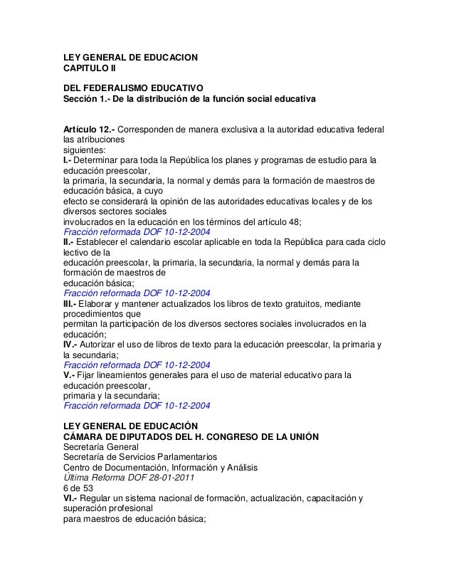 LEY GENERAL DE EDUCACION CAPITULO II DEL FEDERALISMO EDUCATIVO Sección 1.- De la distribución de la función social educati...