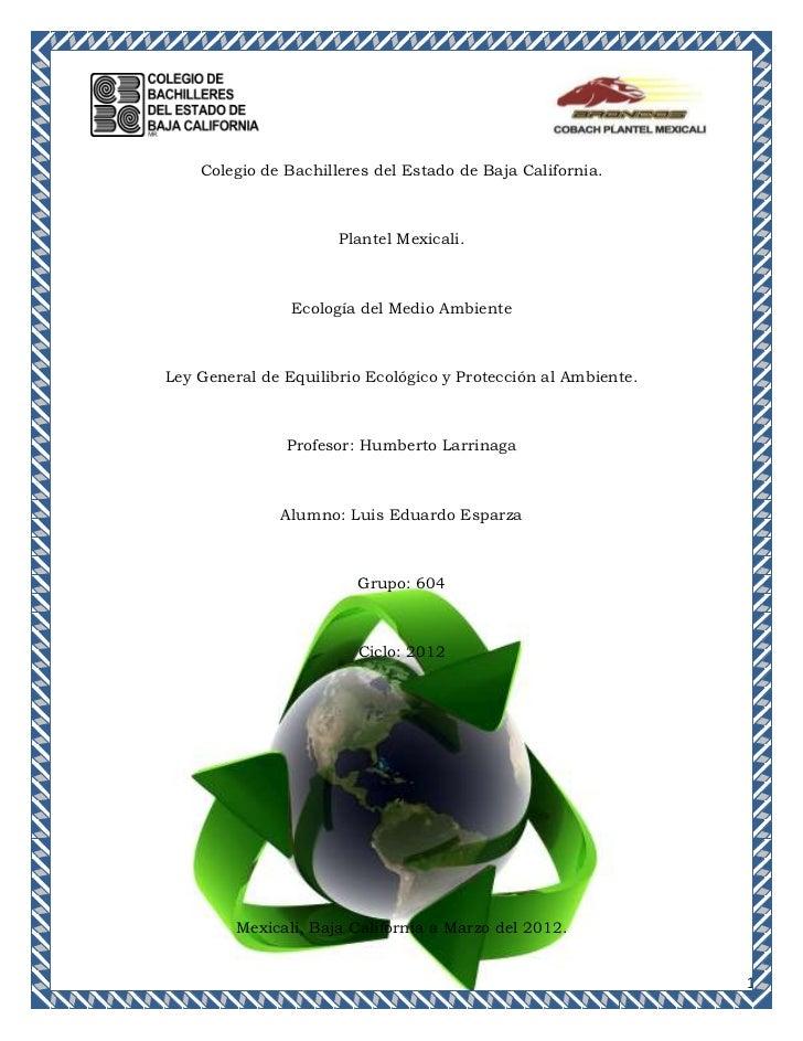 Colegio de Bachilleres del Estado de Baja California.                      Plantel Mexicali.                Ecología del M...