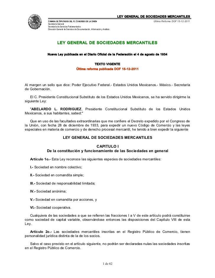 LEY GENERAL DE SOCIEDADES MERCANTILES               CÁMARA DE DIPUTADOS DEL H. CONGRESO DE LA UNIÓN                       ...