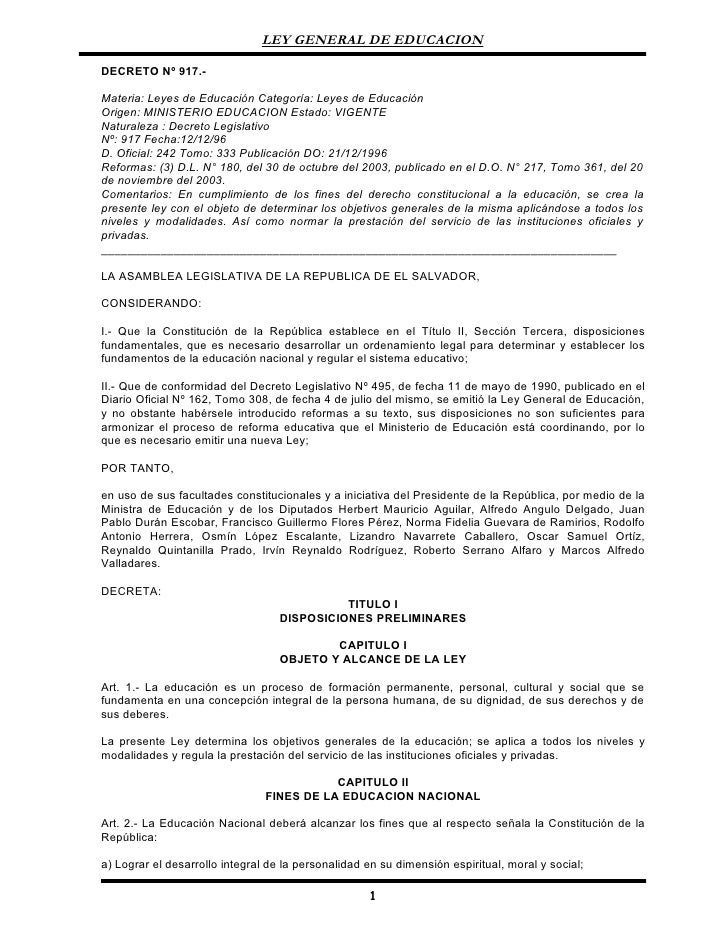 LEY GENERAL DE EDUCACION  DECRETO Nº 917.-  Materia: Leyes de Educación Categoría: Leyes de Educación Origen: MINISTERIO E...