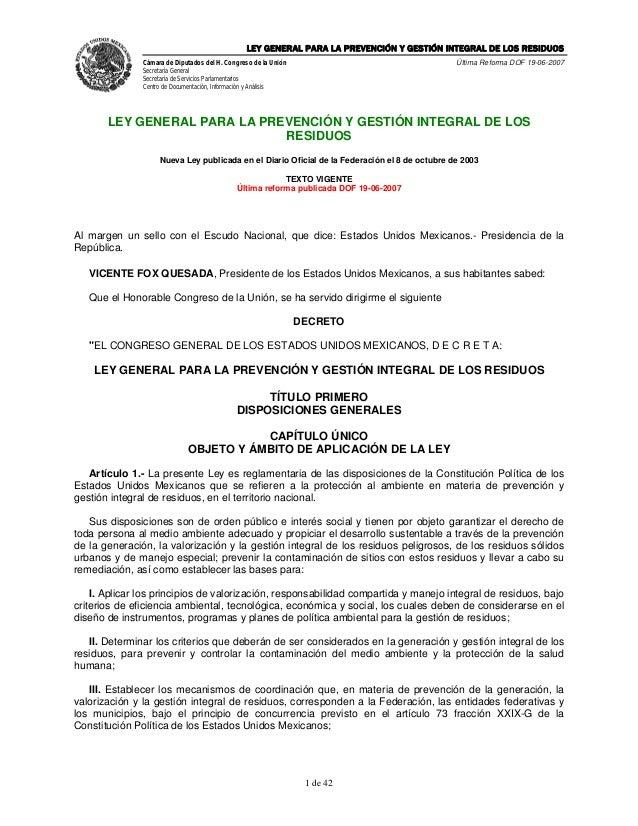 LEY GENERAL PARA LA PREVENCIÓN Y GESTIÓN INTEGRAL DE LOS RESIDUOS               Cámara de Diputados del H. Congreso de la ...