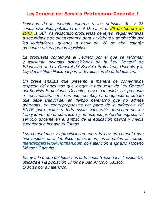 1 Ley General del Servicio Profesional Docente 1 Derivada de la reciente reforma a los artículos 3o. y 73 constitucionales...