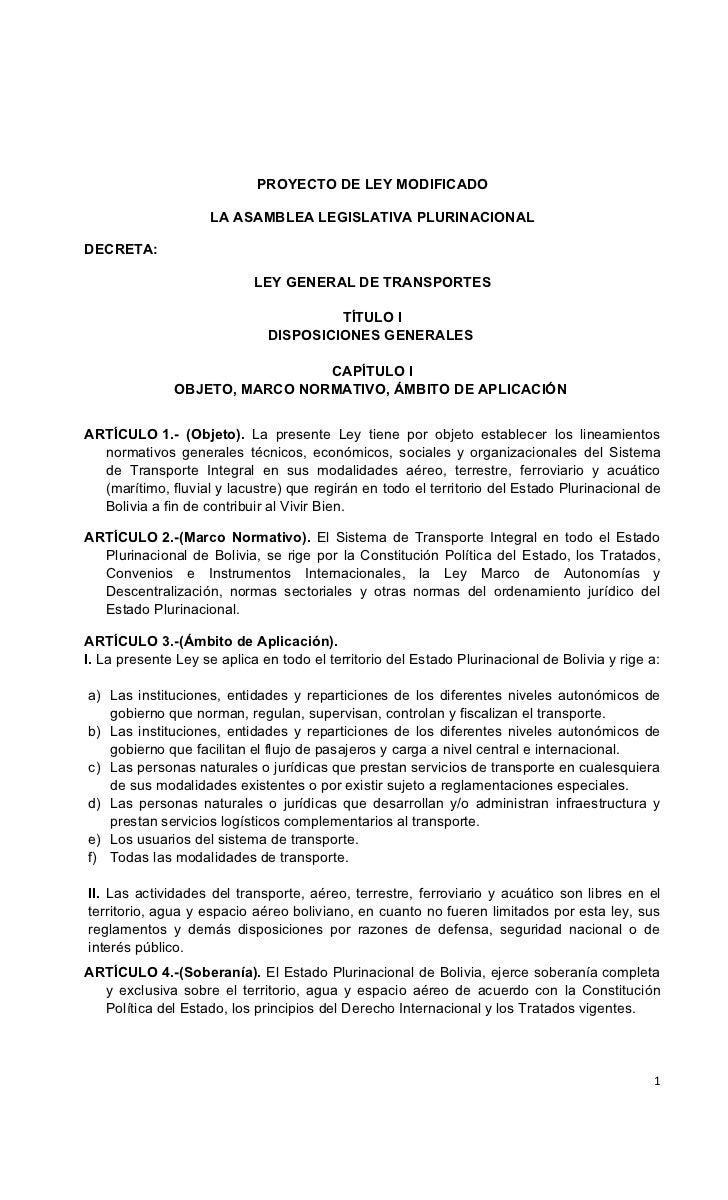 PROYECTO DE LEY MODIFICADO                     LA ASAMBLEA LEGISLATIVA PLURINACIONALDECRETA:                            LE...