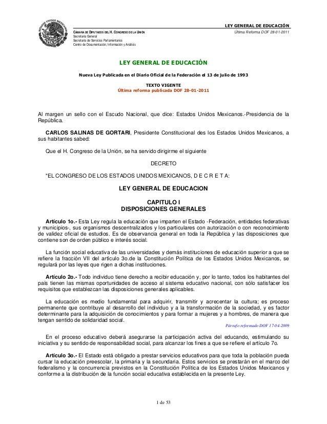 LEY GENERAL DE EDUCACIÓN CÁMARA DE DIPUTADOS DEL H. CONGRESO DE LA UNIÓN  Última Reforma DOF 28-01-2011  Secretaría Genera...