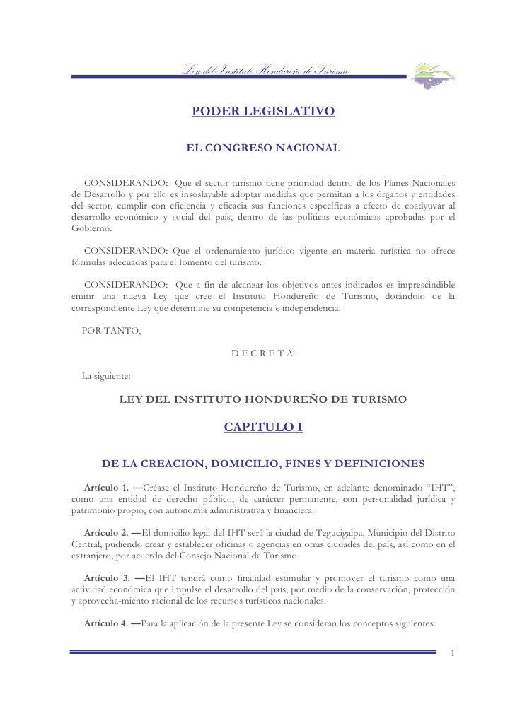 Ley del Instituto Hondureño de Turismo                                PODER LEGISLATIVO                               EL C...
