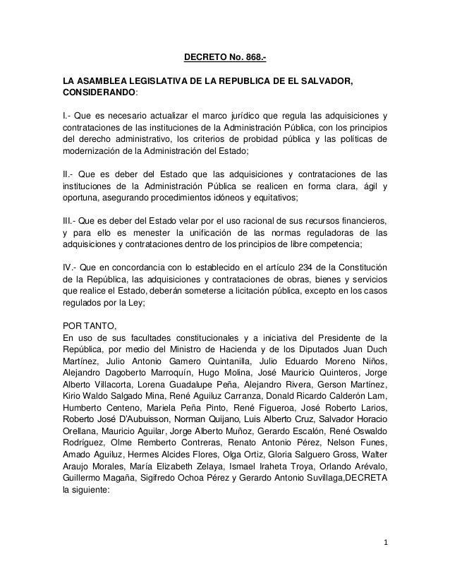 1 DECRETO No. 868.- LA ASAMBLEA LEGISLATIVA DE LA REPUBLICA DE EL SALVADOR, CONSIDERANDO: I.- Que es necesario actualizar ...