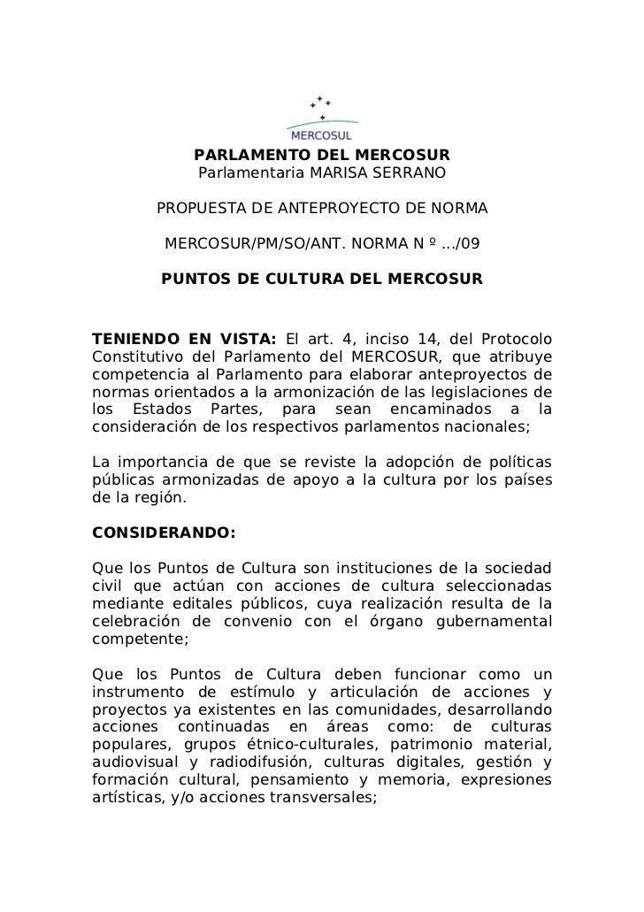 PARLAMENTO DEL MERCOSUR             Parlamentaria MARISA SERRANO        PROPUESTA DE ANTEPROYECTO DE NORMA         MERCOSU...