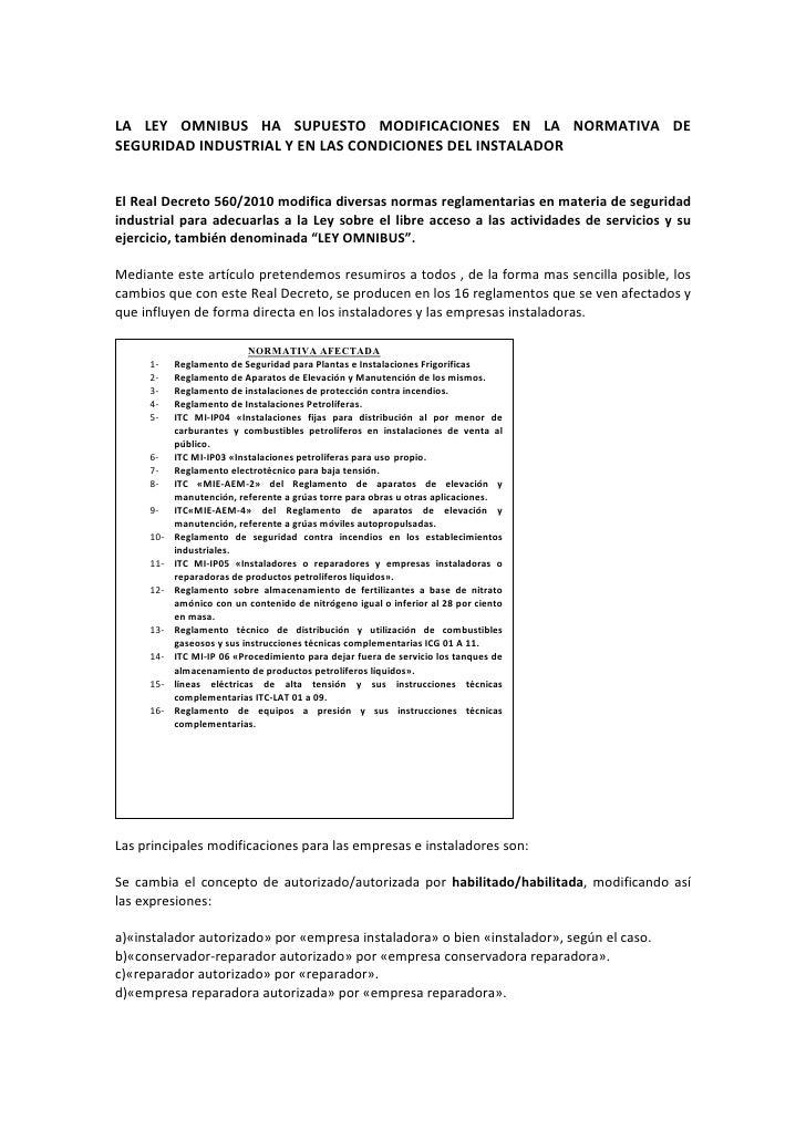 LA LEY OMNIBUS HA SUPUESTO MODIFICACIONES EN LA NORMATIVA DE SEGURIDAD INDUSTRIAL Y EN LAS CONDICIONES DEL INSTALADOR   El...
