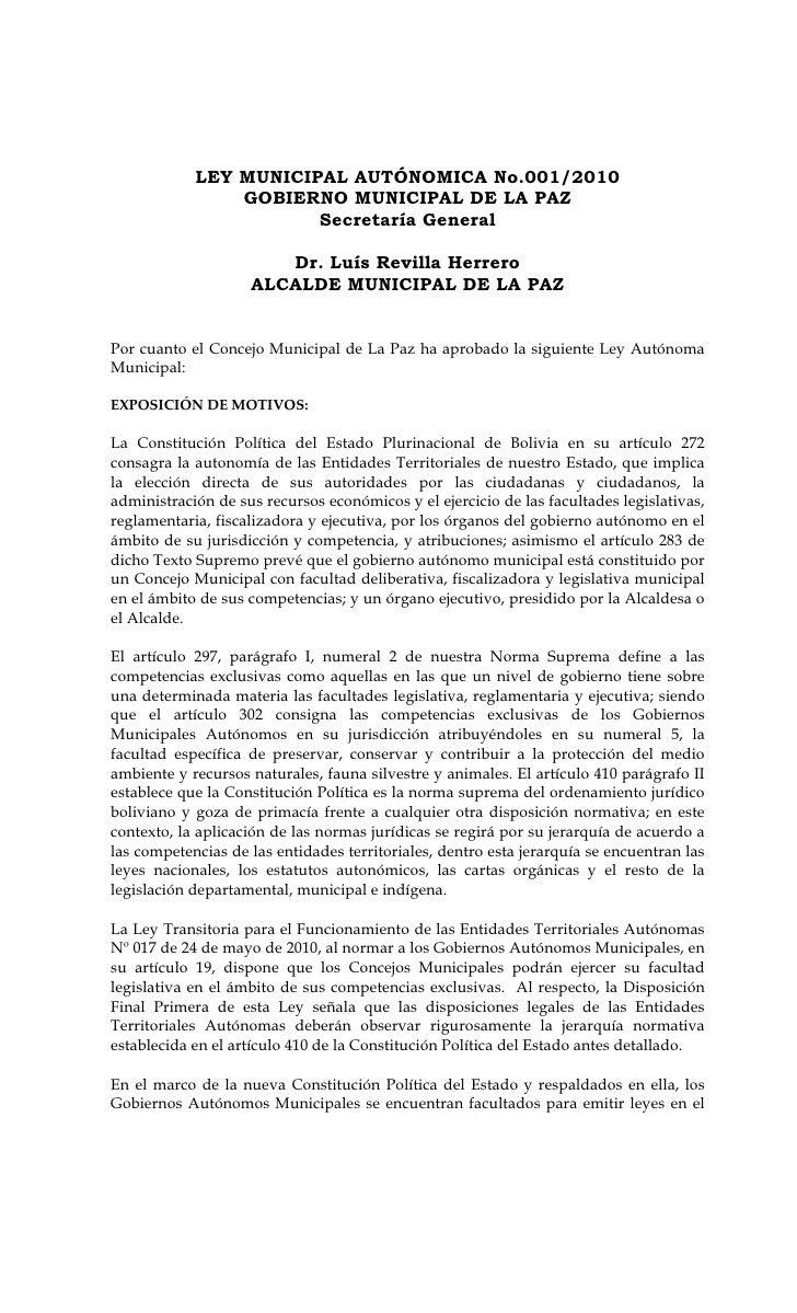 LEY MUNICIPAL AUTÓNOMICA No.001/2010                GOBIERNO MUNICIPAL DE LA PAZ                       Secretaría General ...