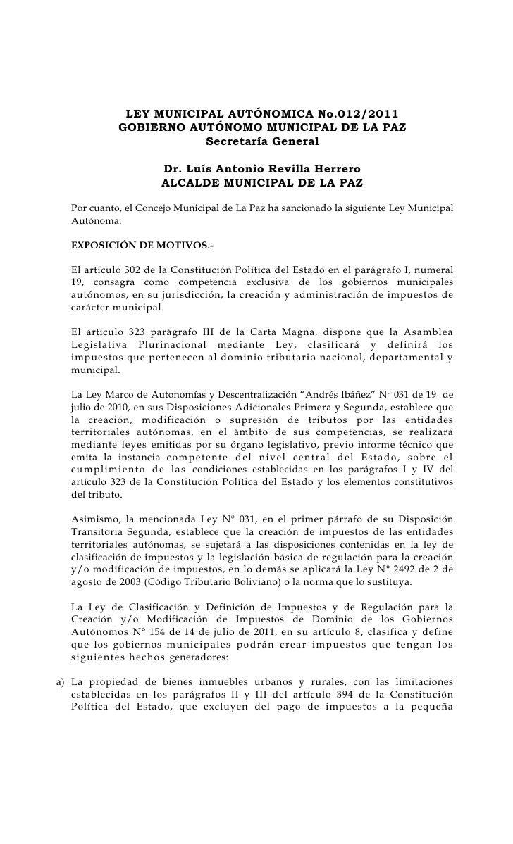 LEY MUNICIPAL AUTÓNOMICA No.012/2011            GOBIERNO AUTÓNOMO MUNICIPAL DE LA PAZ                        Secretaría Ge...