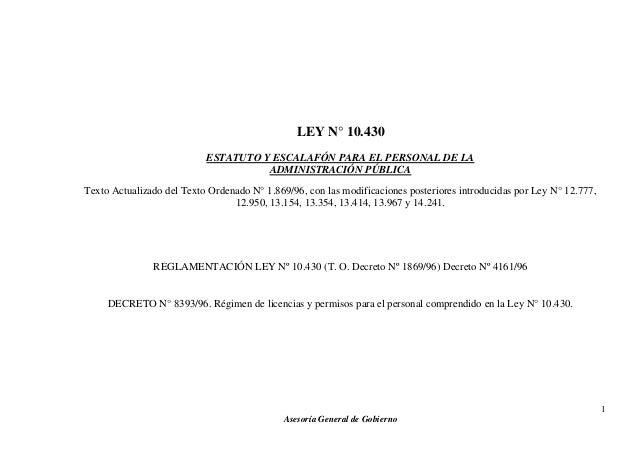 LEY N° 10.430 ESTATUTO Y ESCALAFÓN PARA EL PERSONAL DE LA ADMINISTRACIÓN PÚBLICA Texto Actualizado del Texto Ordenado N° 1...