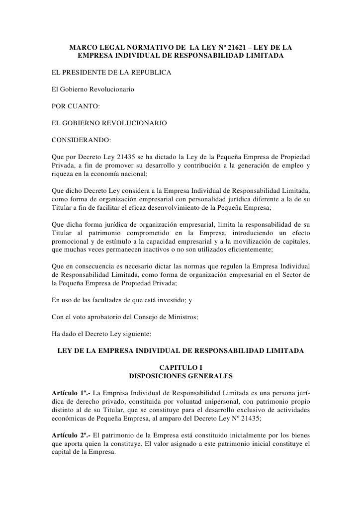 MARCO LEGAL NORMATIVO DE LA LEY Nº 21621 – LEY DE LA       EMPRESA INDIVIDUAL DE RESPONSABILIDAD LIMITADAEL PRESIDENTE DE ...