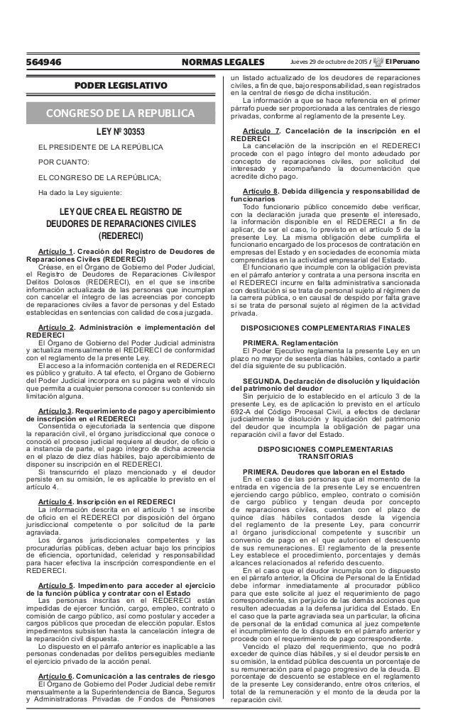 564946 NORMAS LEGALES Jueves 29 de octubre de 2015 / El Peruano PODER LEGISLATIVO CONGRESO DE LA REPUBLICA LEY Nº 30353 EL...