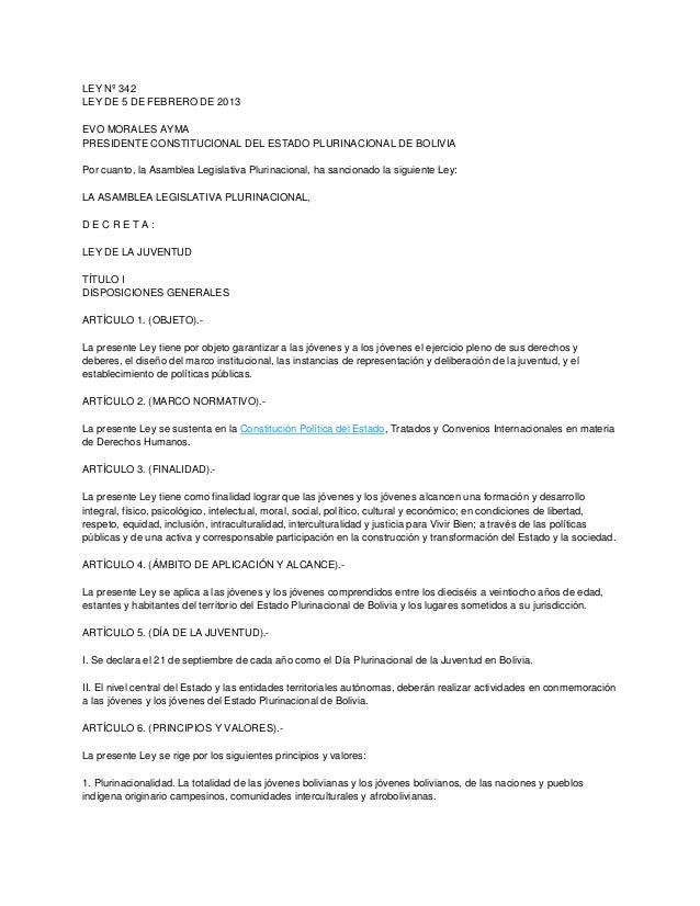 LEY Nº 342LEY DE 5 DE FEBRERO DE 2013EVO MORALES AYMAPRESIDENTE CONSTITUCIONAL DEL ESTADO PLURINACIONAL DE BOLIVIAPor cuan...