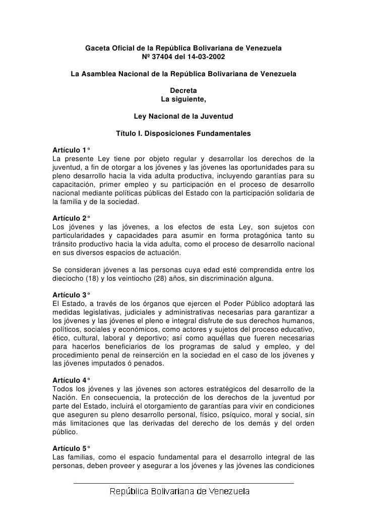 Gaceta Oficial de la República Bolivariana de Venezuela                           Nº 37404 del 14-03-2002       La Asamble...