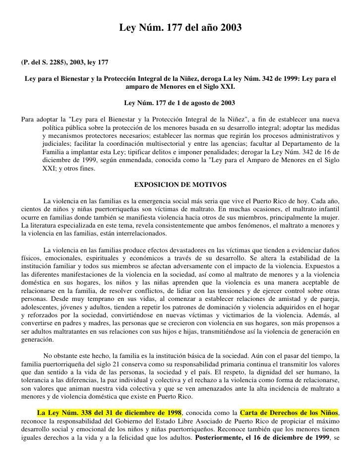 Ley Núm. 177 del año 2003<br /><br />(P. del S. 2285), 2003, ley 177<br />Ley para el Bienestar y la Protección Integral ...