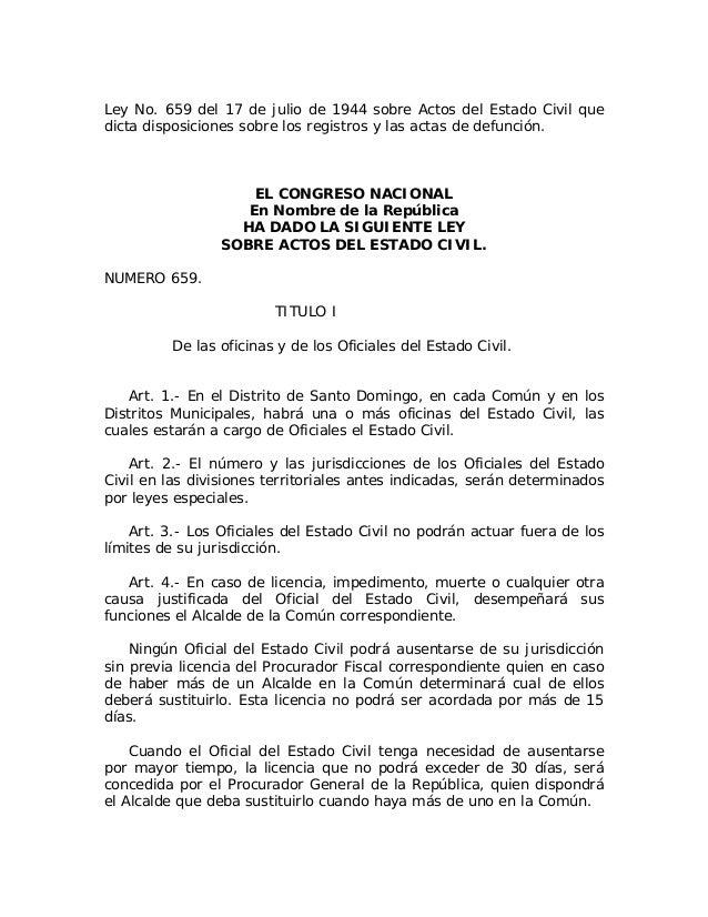 Ley No. 659 del 17 de julio de 1944 sobre Actos del Estado Civil que dicta disposiciones sobre los registros y las actas d...